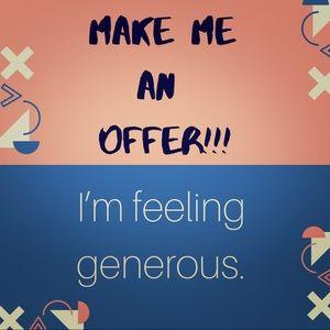 Make me an offer! I'm feeling generous...